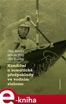 Kondiční a somatické předpoklady ve vodním slalomu