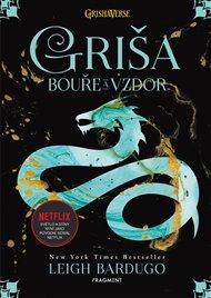 Griša - Bouře a vzdor