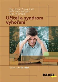 Obálka titulu Učitel a syndrom vyhoření