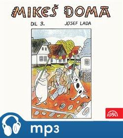 Obálka titulu Lada: Mikeš doma Díl 3.