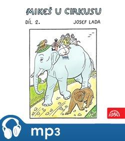Obálka titulu Lada: Mikeš u cirkusu Díl 2.