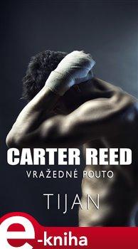 Carter Reed - Vražedné pouto