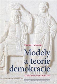Obálka titulu Modely a teorie demokracie