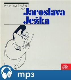 Obálka titulu Vzpomínání na Jaroslava Ježka