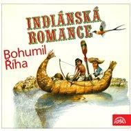 Říha: Indiánská romance