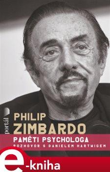 Obálka titulu Philip Zimbardo - Paměti psychologa