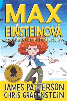 Obálka titulu Max Einsteinová zachraňuje budoucnost