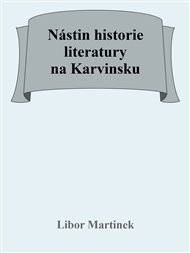 Nástin historie literatury na Karvinsku