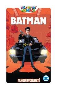 MPK 6: Batman - Plnou rychlostí