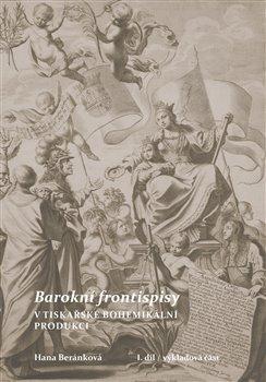 Obálka titulu Barokní frontispisy v tiskařské bohemikální produkci