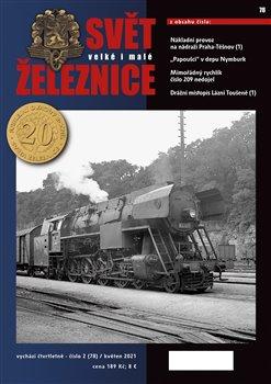 Svět železnice 78/ květen 2021
