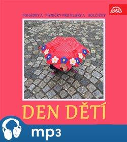 Obálka titulu Pohádky a písničky pro kluky a holčičky. Den dětí