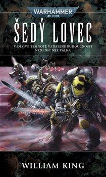 Obálka titulu Šedý lovec - Warhammer 40000