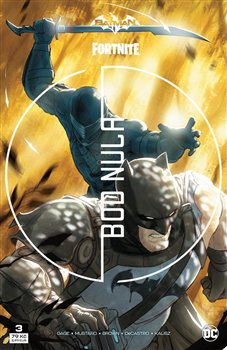 Obálka titulu Batman / Fortnite: Bod nula 3