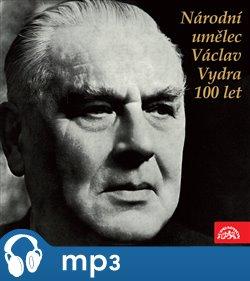 Obálka titulu Národní umělec Václav Vydra 100 let