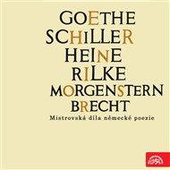 Goethe, Schiller, Heine, Rilke, Morgenstern, Brecht....Mistrovská díla německé poezie