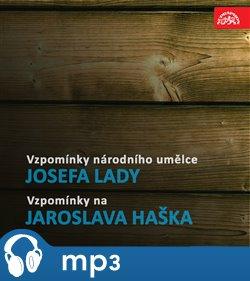 Obálka titulu Vzpomínky národního umělce Josefa Lady / Vzpomínky na Jaroslava Haška