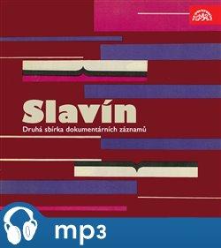 Obálka titulu Slavín. Druhá sbírka dokumentárních záznamů