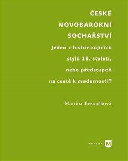 Obálka titulu České novobarokní sochařství