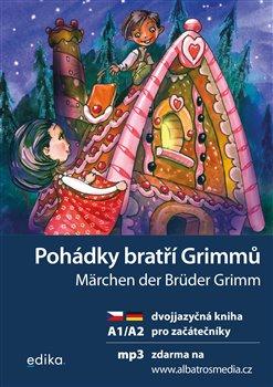 Obálka titulu Pohádky bratří Grimmů / Märchen der Brüder Grimm