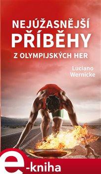 Nejúžasnější příběhy z olympijských her