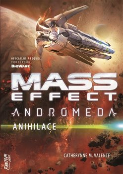 Mass Effect Andromeda 3 - Anihilace