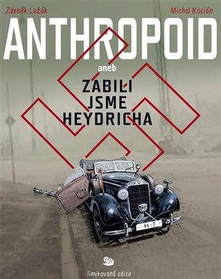 Anthropoid aneb zabili jsme Heydricha - limitovaná edice