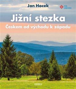 Obálka titulu Jižní stezka - Českem od východu k západu