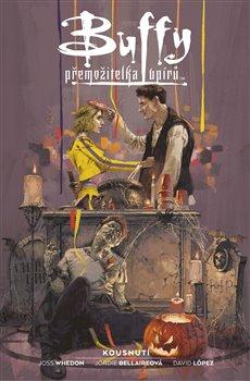 Obálka titulu Buffy, přemožitelka upírů 2: Kousnutí