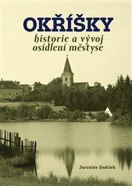 Okříšky - historie a vývoj osídlení městyse