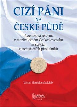 Obálka titulu Cizí páni na české půdě