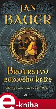 Obálka titulu Bratrstvo růžového kříže