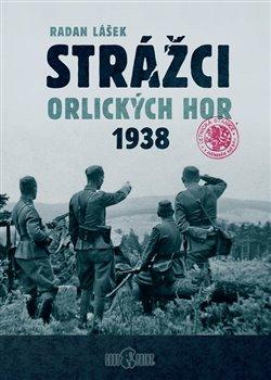 Obálka titulu Strážci Orlických hor 1938