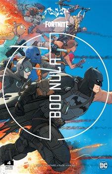 Obálka titulu Batman / Fortnite: Bod nula 4