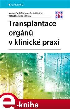 Transplantace orgánů v klinické praxi