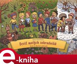 Devět malých zahradníků