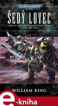 Obálka titulu Šedý lovec - Warhammer 40 000