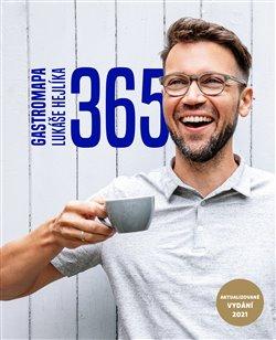 Obálka titulu 365 - Gastromapa Lukáše Hejlíka