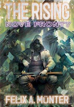 The Rising: Nové fronty