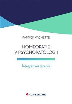 Obálka titulu Homeopatie v psychopatologii