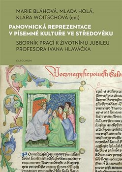 Panovnická reprezentace v písemné kultuře ve středověku