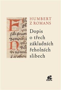 Obálka titulu Dopis o třech základních řeholních slibech
