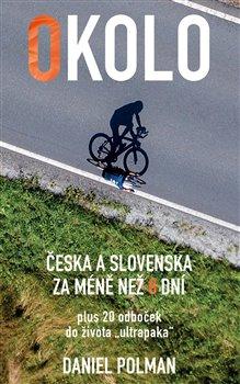Obálka titulu Okolo Česka a Slovenska za méně než 8 dní