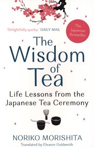The Wisdom of Tea
