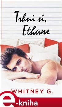 Obálka titulu Trhni si, Ethane