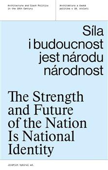 Obálka titulu Síla i budoucnost jest národu národnost