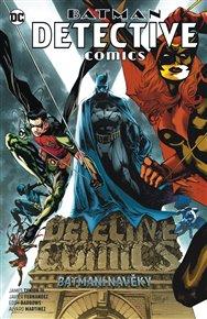 Batman Detective Comics 7: Batmeni navěky