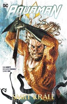 Obálka titulu Aquaman 6: Smrt krále
