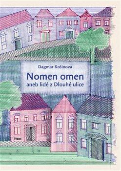 Obálka titulu Nomen omen aneb lidé z Dlouhé ulice