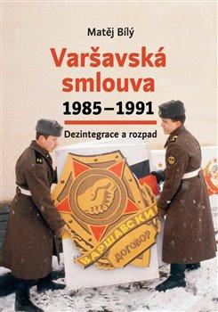Obálka titulu Varšavská smlouva 1985–1991